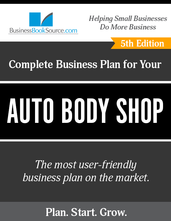 The Business Plan for Your Auto Body Shop