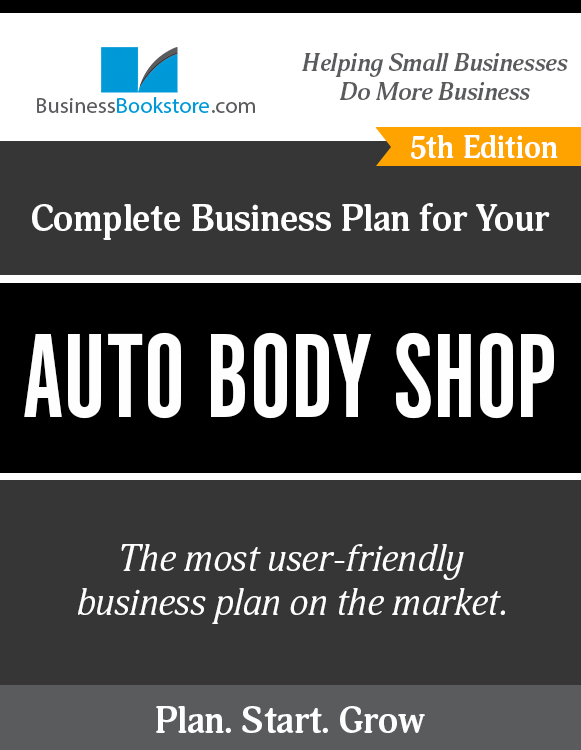 The Business Plan for Your Auto Body Shop eBook