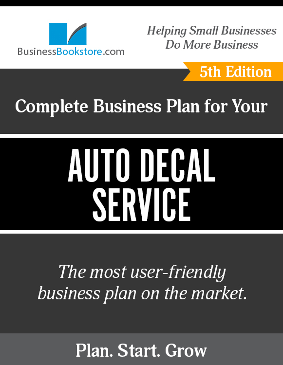 The Business Plan for Your Auto Decal Service eBook