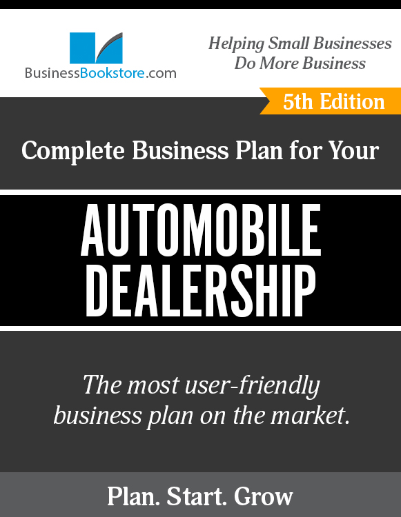 The Business Plan for Your Automobile Dealership eBook