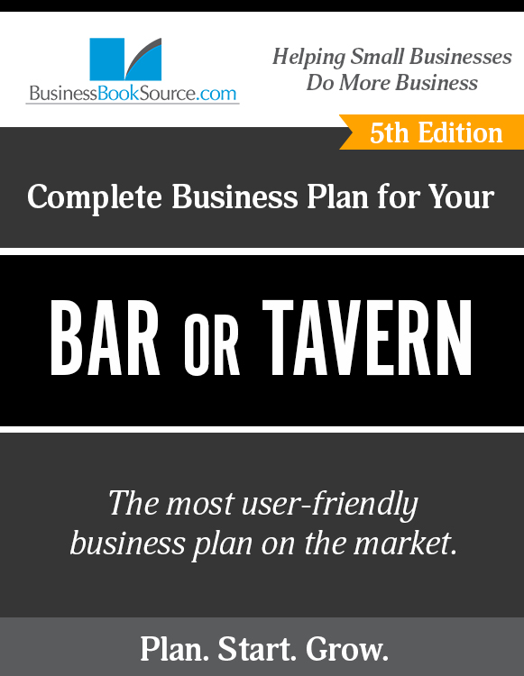 The Business Plan for Your Bar or Tavern