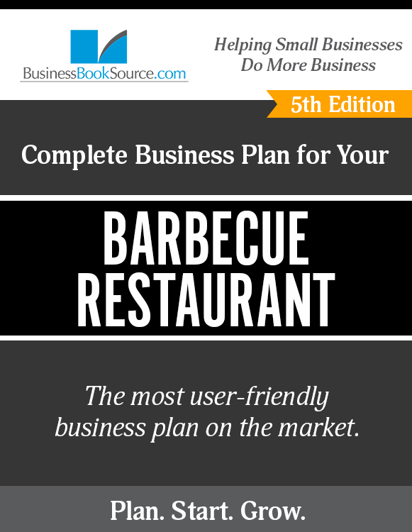 The Business Plan for Your Barbecue Restaurant