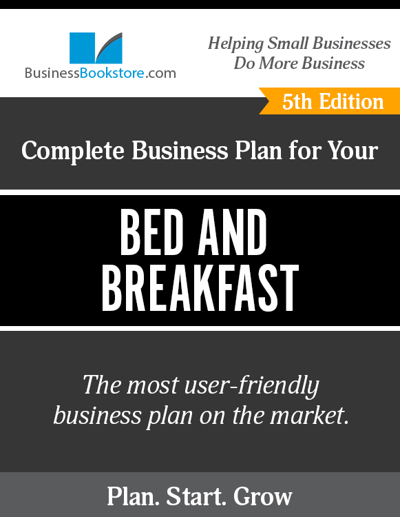 The Business Plan for Your Bed and Breakfast eBook