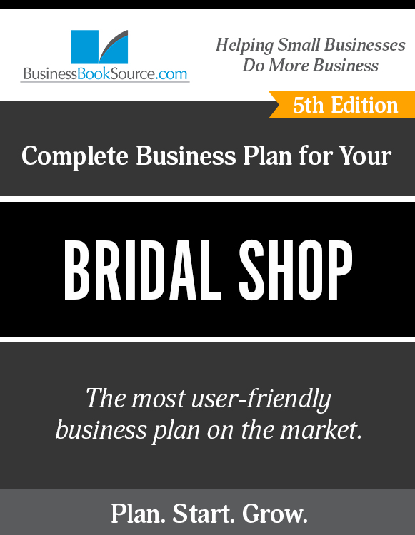 The Business Plan for Your Bridal Shop