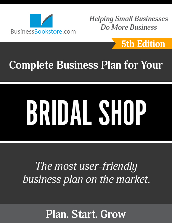 The Business Plan for Your Bridal Shop eBook