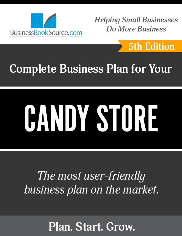 The Business Plan for Your Candy Store