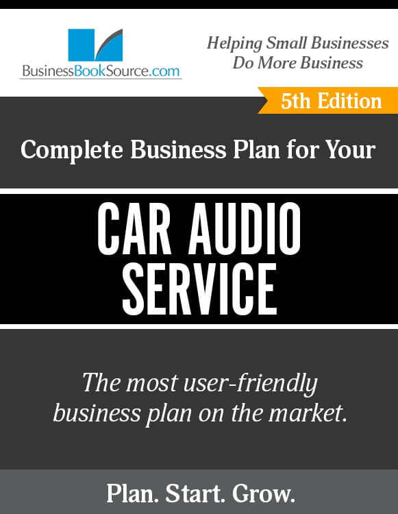 The Business Plan for Your Car Audio Service