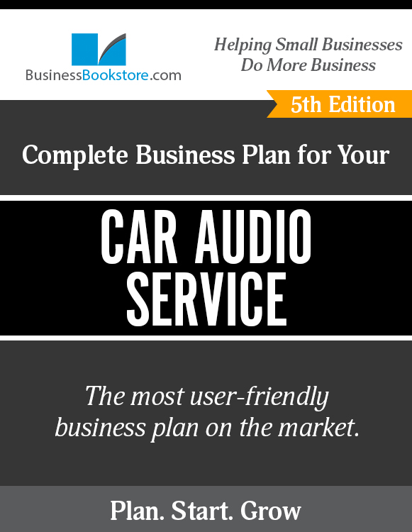 The Business Plan for Your Car Audio Service eBook