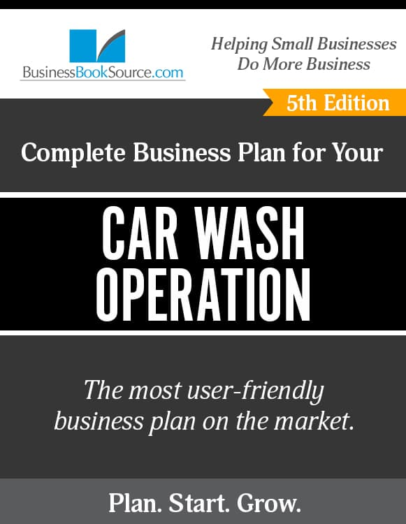 The Business Plan for Your Car Wash Operation