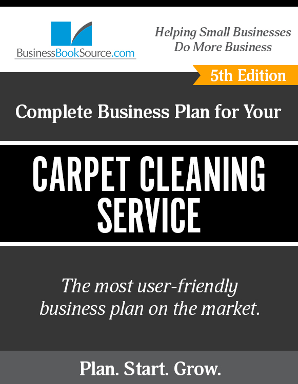 The Business Plan for Your Carpet Cleaning Service eBook