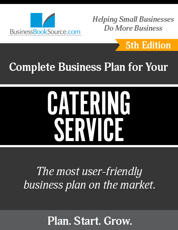 The Business Plan for Your Catering Service