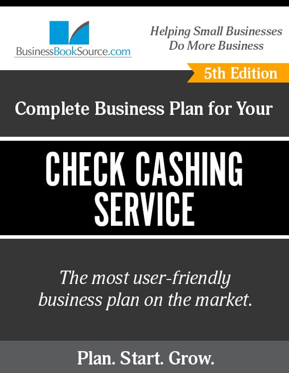The Business Plan for Your Check Cashing Service