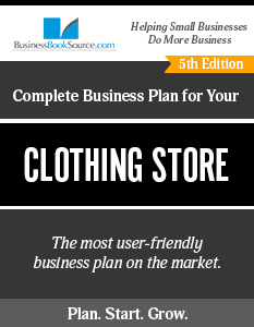 The Business Plan for Your Clothing Store