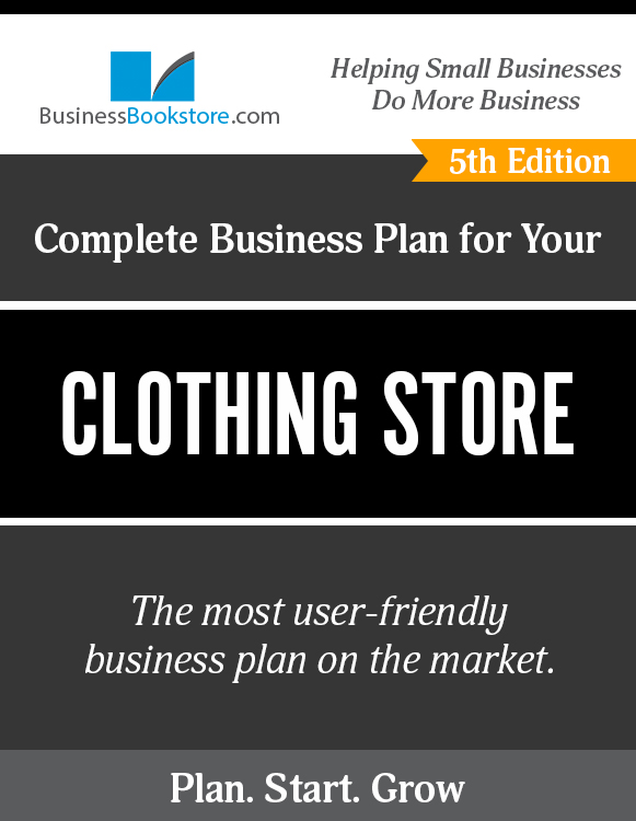 The Business Plan for Your Clothing Store eBook