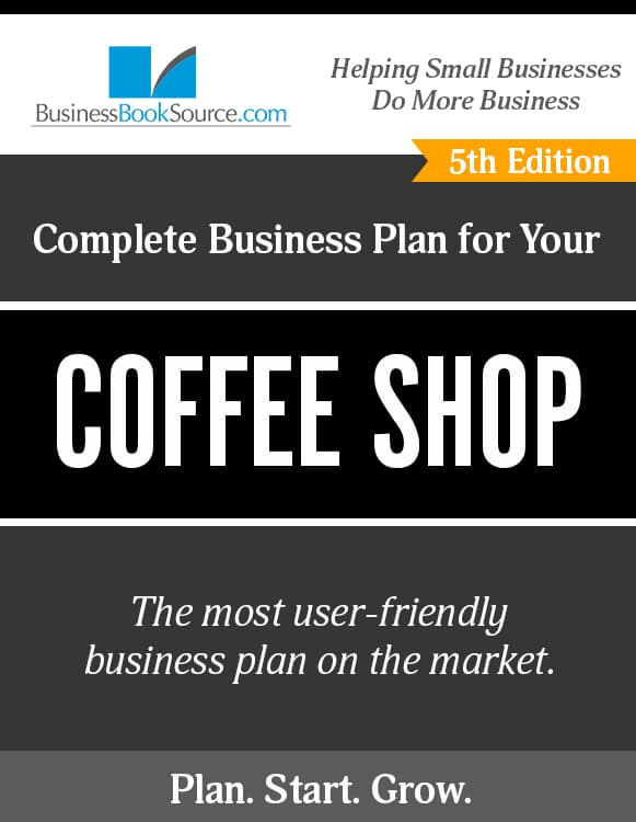 The Business Plan for Your Coffee Shop