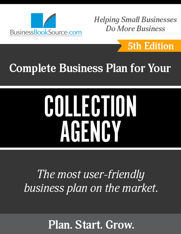 The Business Plan for Your Collection Agency