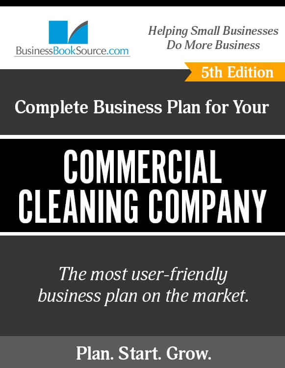 The Business Plan for Your Commercial Cleaning Company