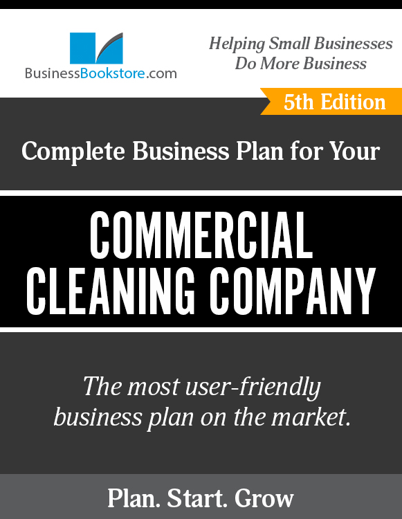 The Business Plan for Your Commercial Cleaning Company eBook