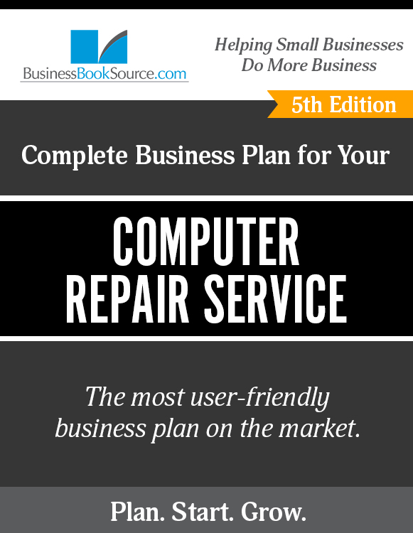The Business Plan for Your Computer Repair Service