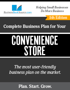 The Business Plan for Your Convenience Store