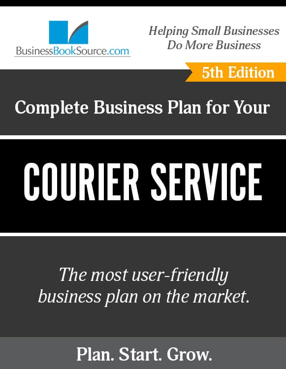 The Business Plan for Your Courier Service