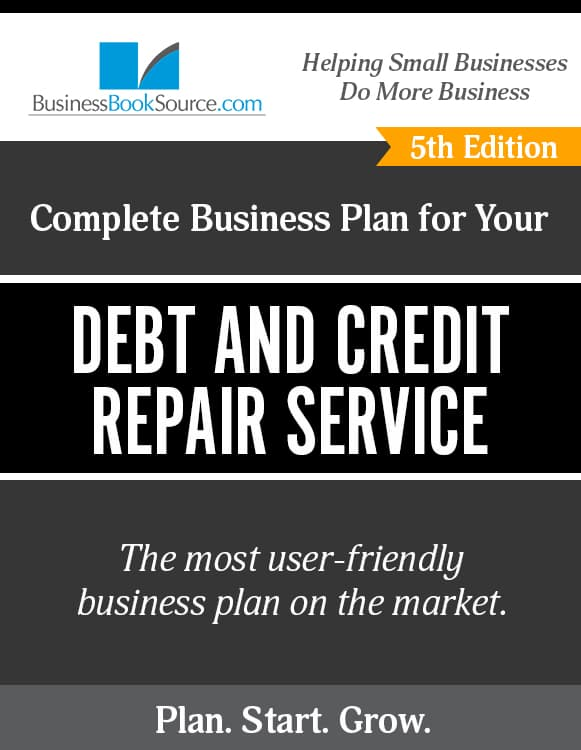 The Business Plan for Your Credit and Debt Repair Service