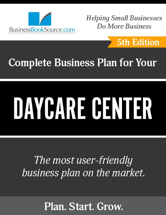 The Business Plan for Your Day Care Center eBook