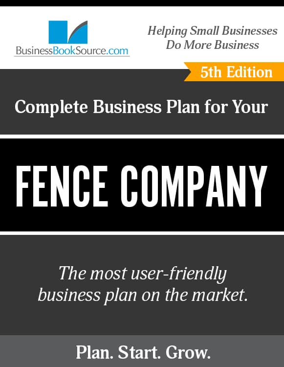 The Business Plan for Your Fence Company