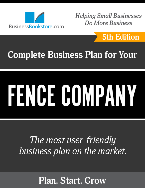 The Business Plan for Your Fence Company eBook