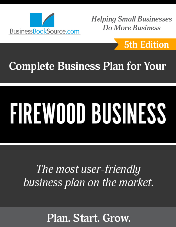 The Business Plan for Your Firewood Business