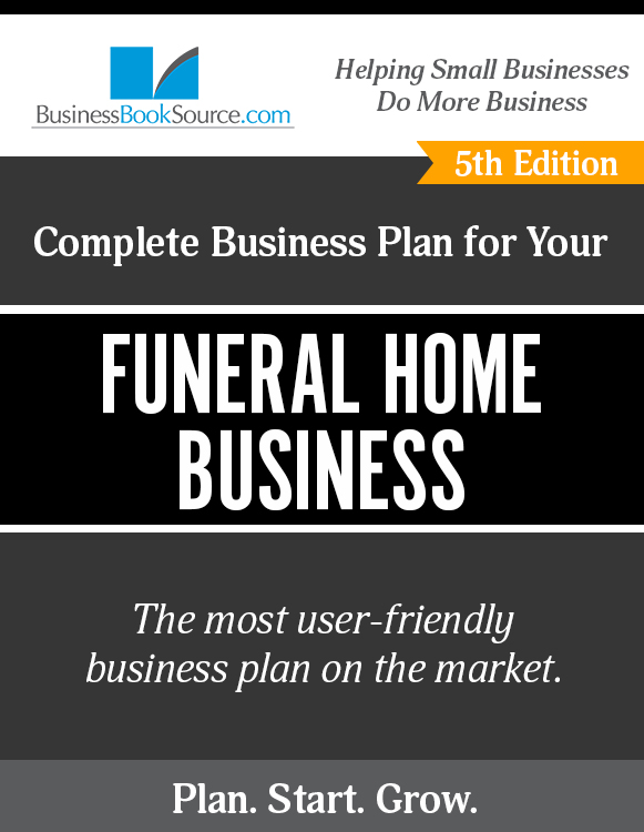 The Business Plan for Your Funeral Home