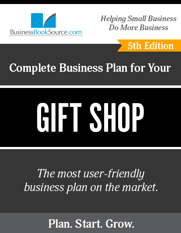The Business Plan for Your Gift Shop