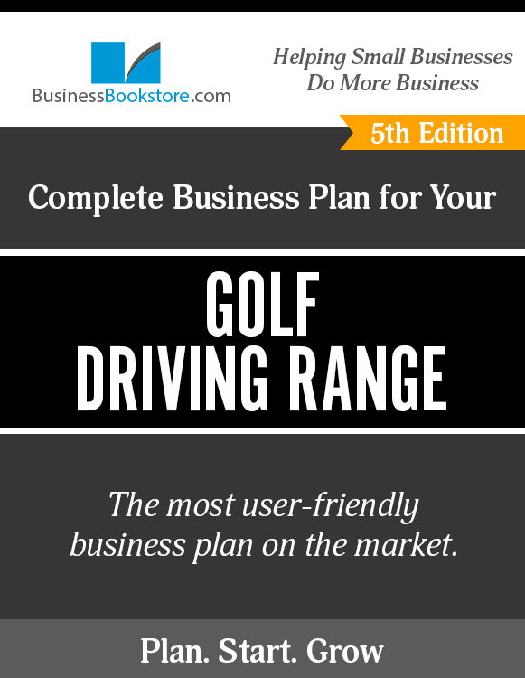 The Business Plan for Your Golf Driving Range eBook