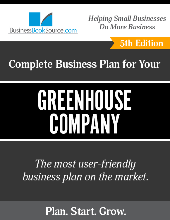 The Business Plan for Your Greenhouse Company