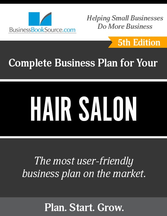 The Business Plan for Your Hair Salon