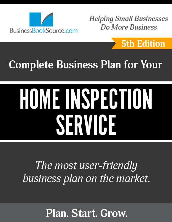 The Business Plan for Your Home Inspection Service eBook