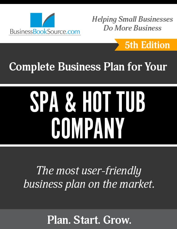 The Business Plan for Your Hot Tub Company