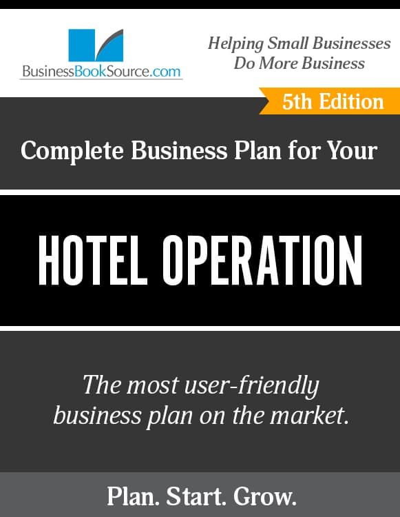 The Business Plan for Your Hotel Operation