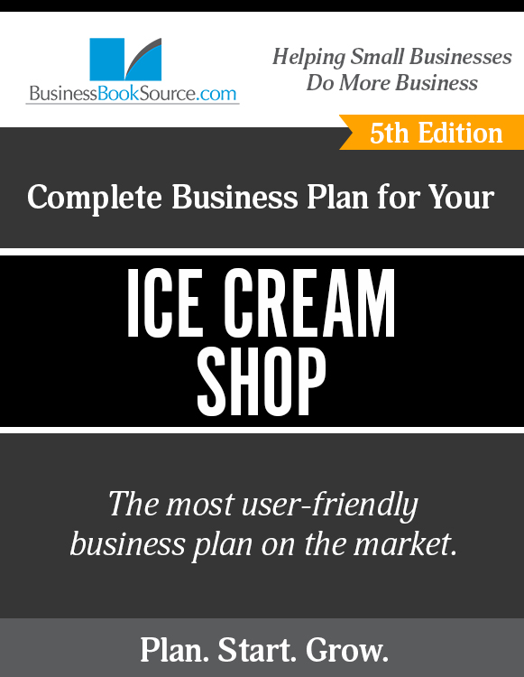 The Business Plan for Your Ice Cream Store eBook