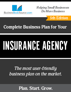 The Business Plan for Your Insurance Agency