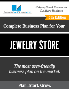 The Business Plan for Your Jewelry Store