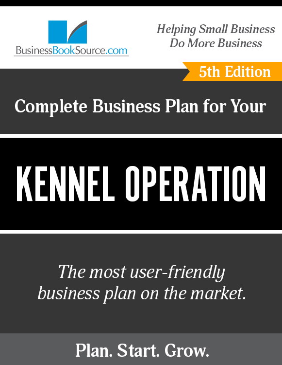 The Business Plan for Your Kennel Operation