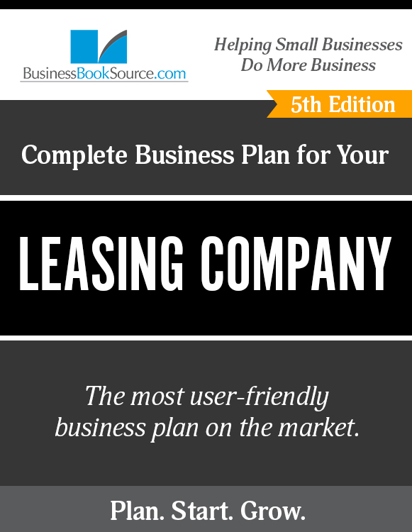 The Business Plan for Your Leasing Company