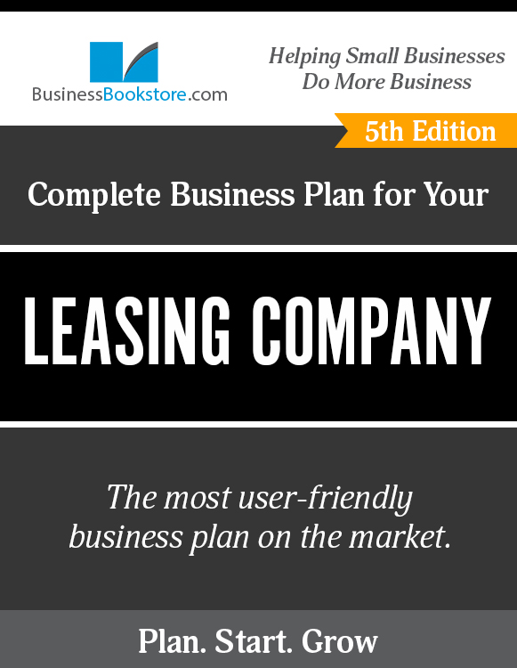 The Business Plan for Your Leasing Company eBook
