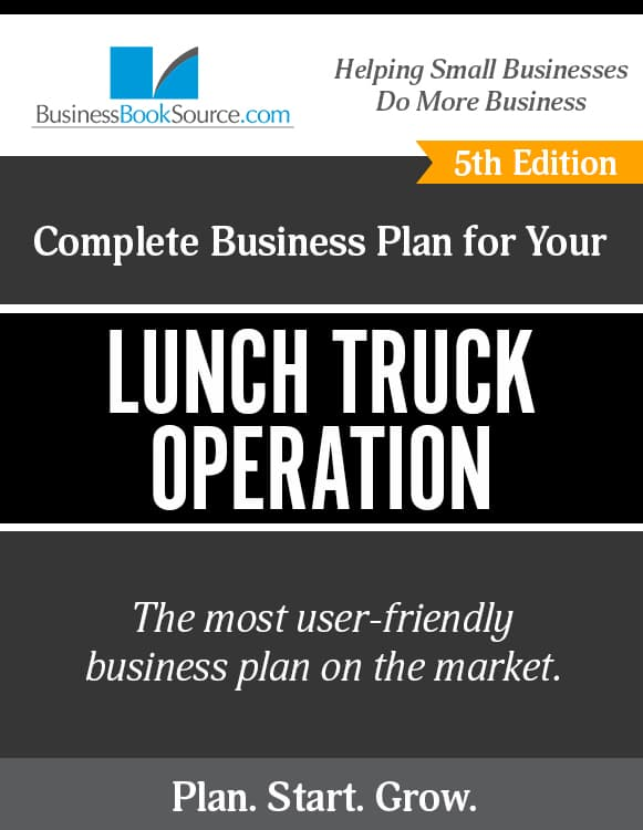 The Business Plan for Your Lunch Truck Operation