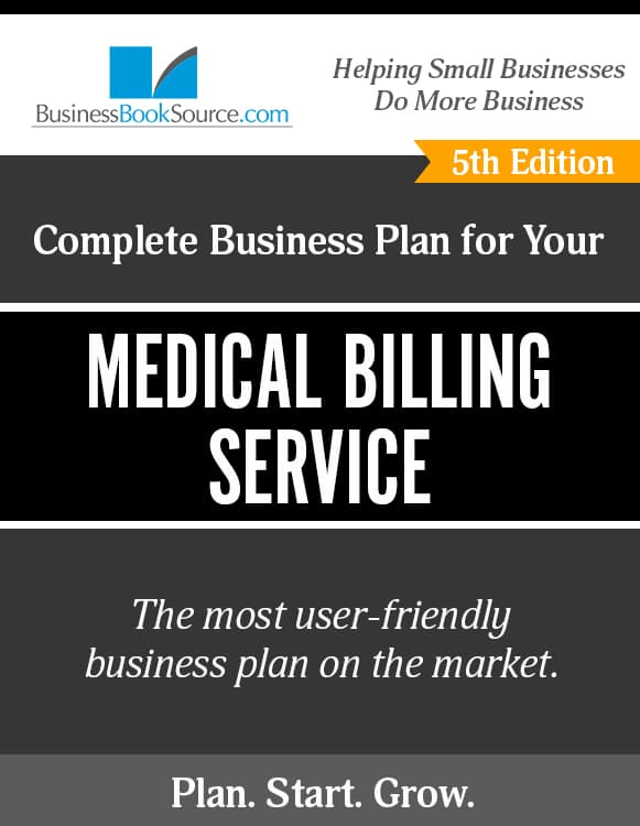 The Business Plan for Your Medical Billing Service