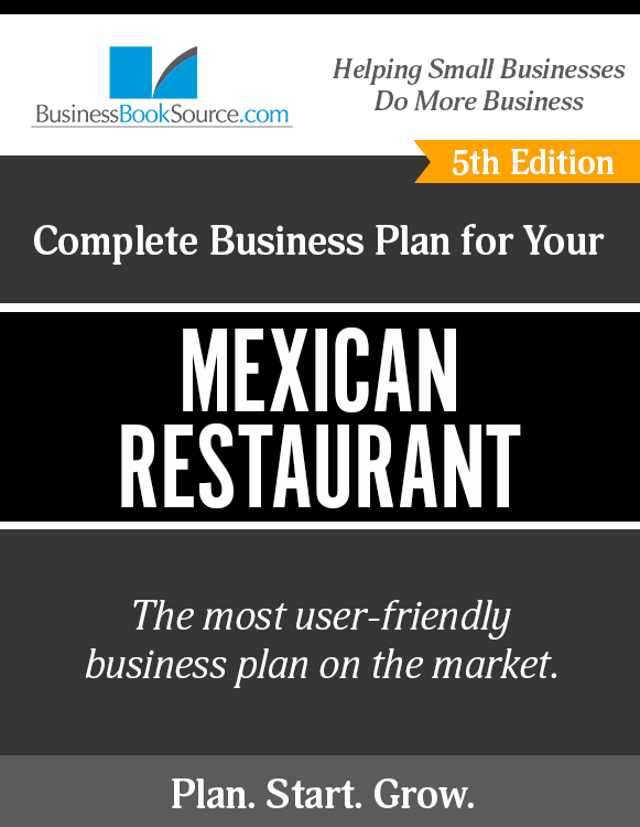 The Business Plan for Your Mexican Restaurant