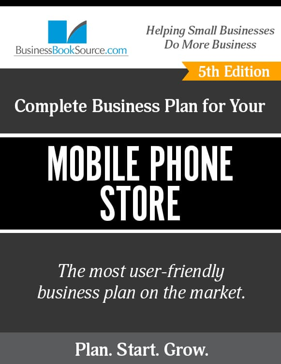 The Business Plan for Your Mobile Phone Store