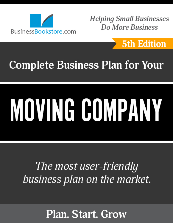 The Business Plan for Your Moving Company eBook