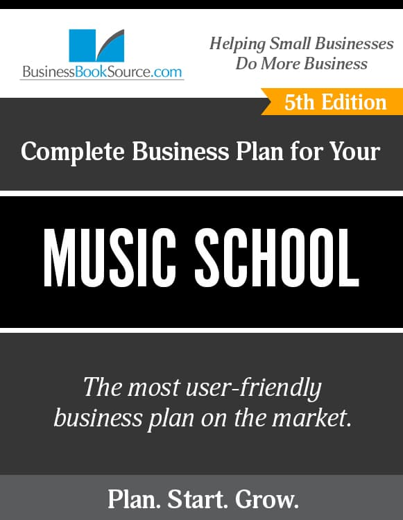 The Business Plan for Your Music School